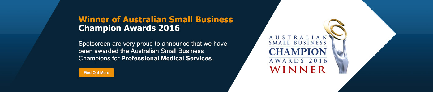 Spotscreen are very proud to announce that we have been awarded the Australian Small Business Champions for Professional Medical Services.